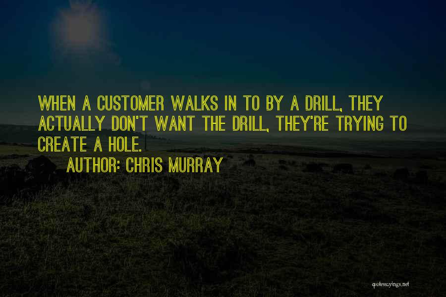 Chris Murray Quotes 1270569
