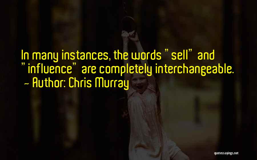 Chris Murray Quotes 1326665