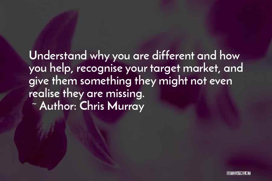 Chris Murray Quotes 158254