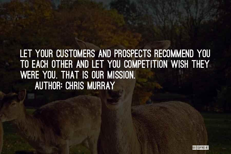 Chris Murray Quotes 1677318