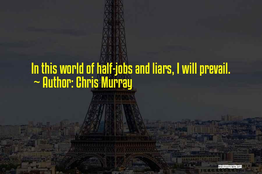 Chris Murray Quotes 1688001