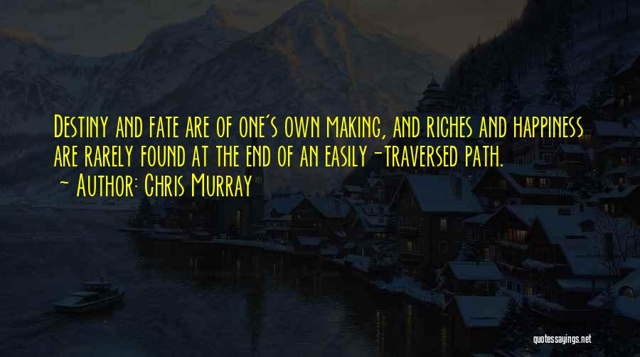 Chris Murray Quotes 174895