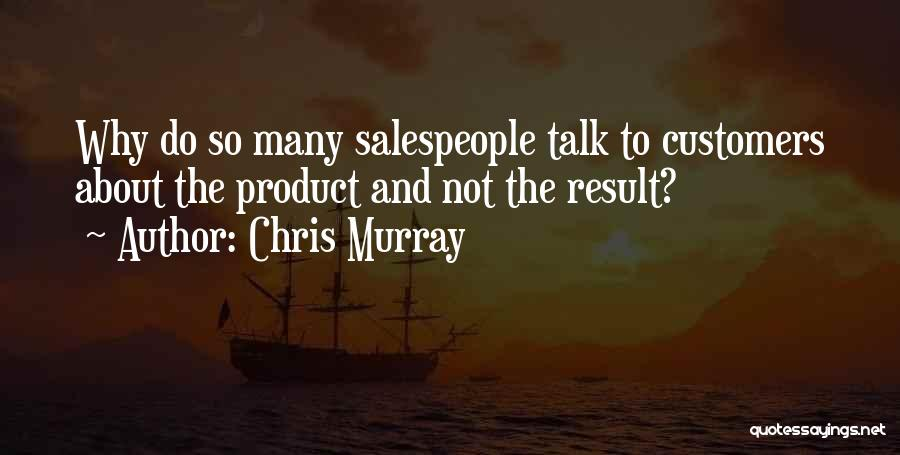 Chris Murray Quotes 1753450