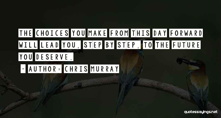Chris Murray Quotes 1794336