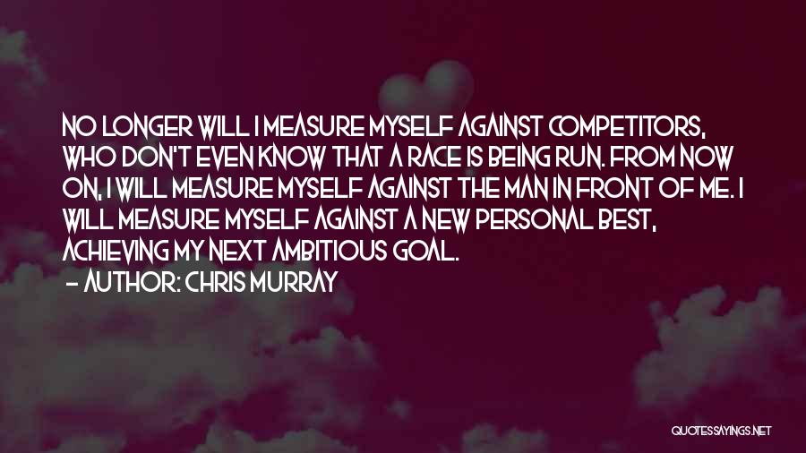 Chris Murray Quotes 1917640