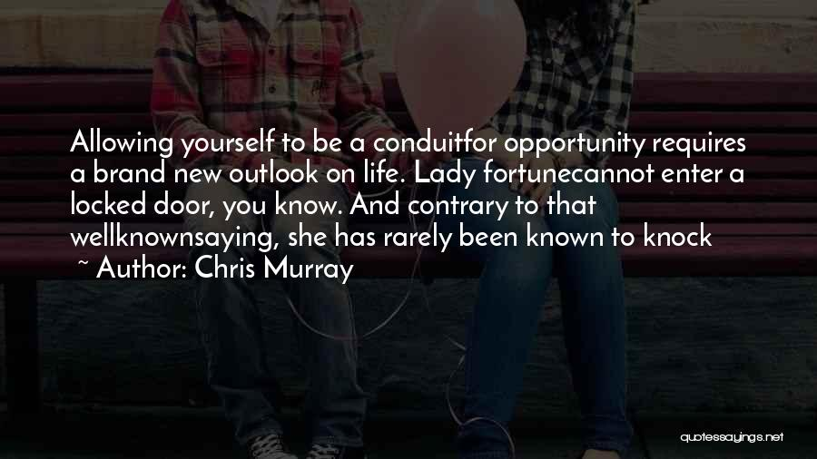 Chris Murray Quotes 1941418