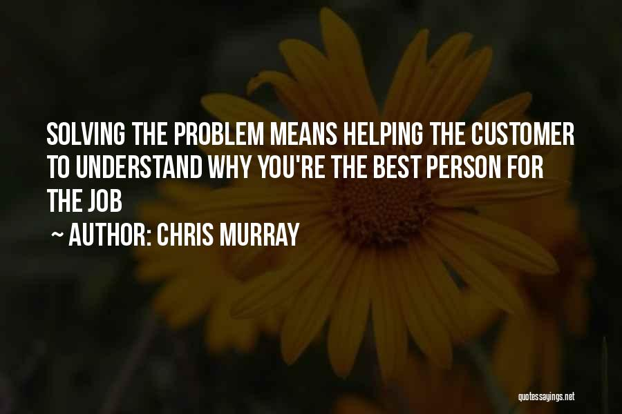 Chris Murray Quotes 2082692