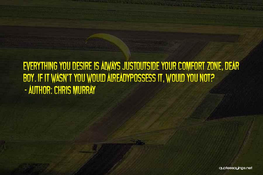 Chris Murray Quotes 2126761