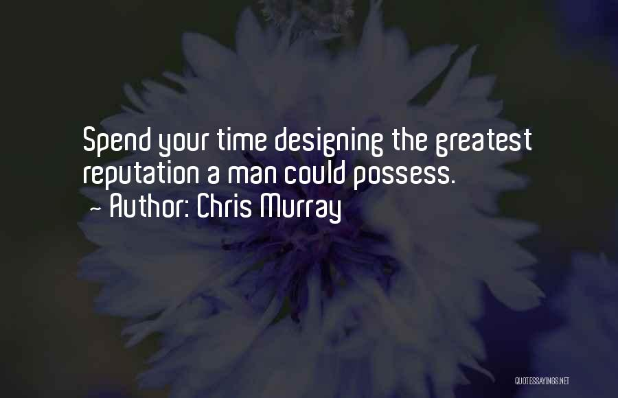 Chris Murray Quotes 2152200