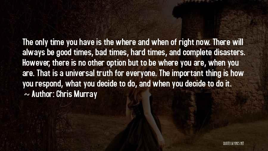 Chris Murray Quotes 2256684