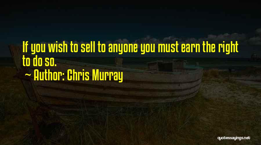 Chris Murray Quotes 375805