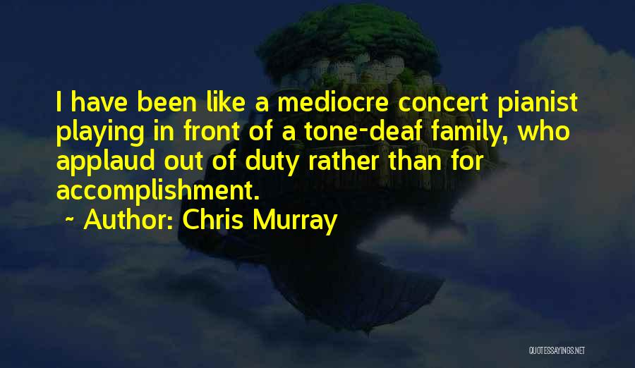 Chris Murray Quotes 393115