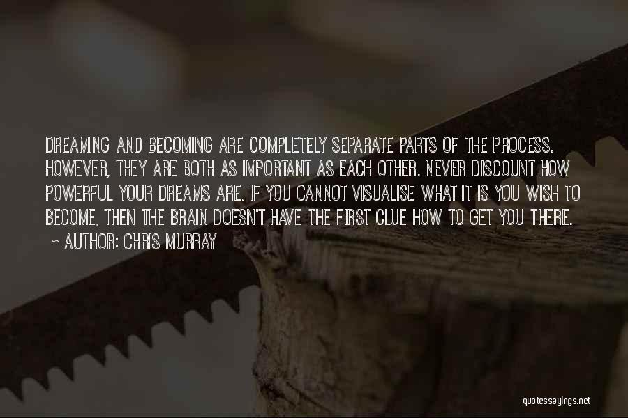 Chris Murray Quotes 413258
