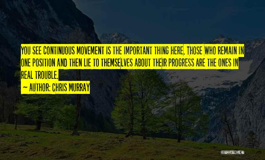 Chris Murray Quotes 630803