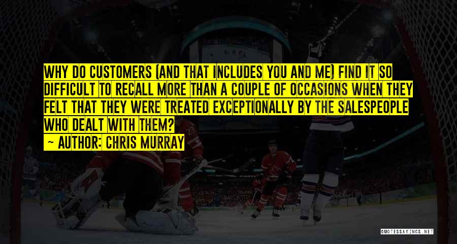 Chris Murray Quotes 737145