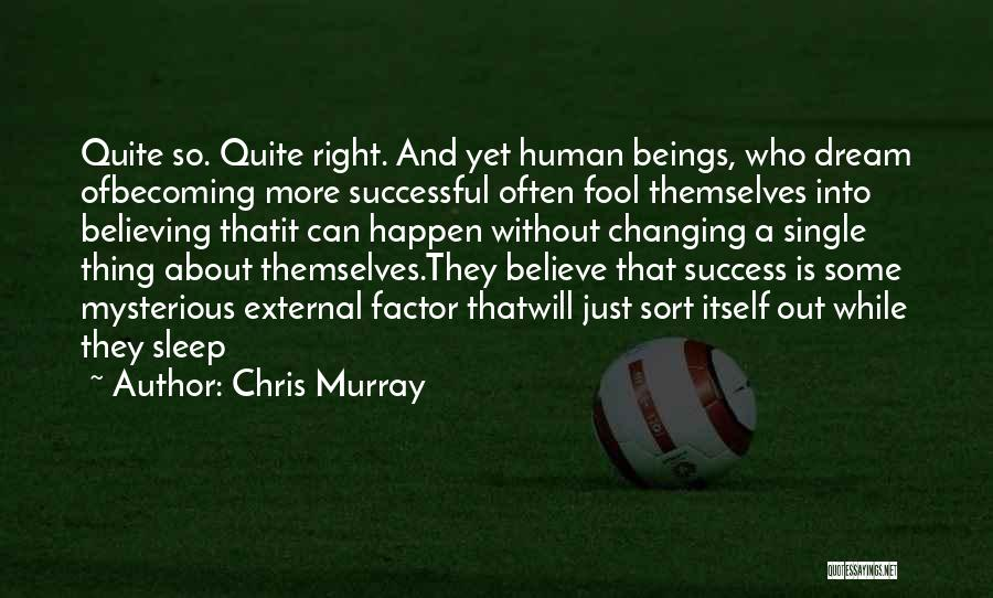 Chris Murray Quotes 741616