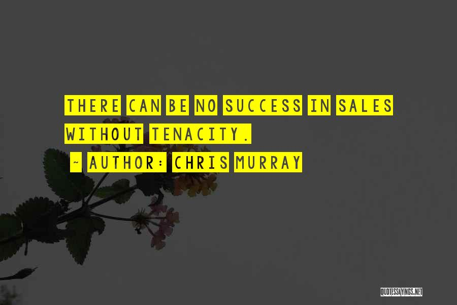 Chris Murray Quotes 795751