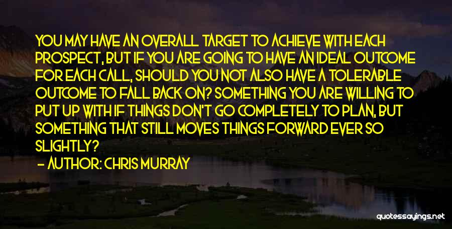 Chris Murray Quotes 84409