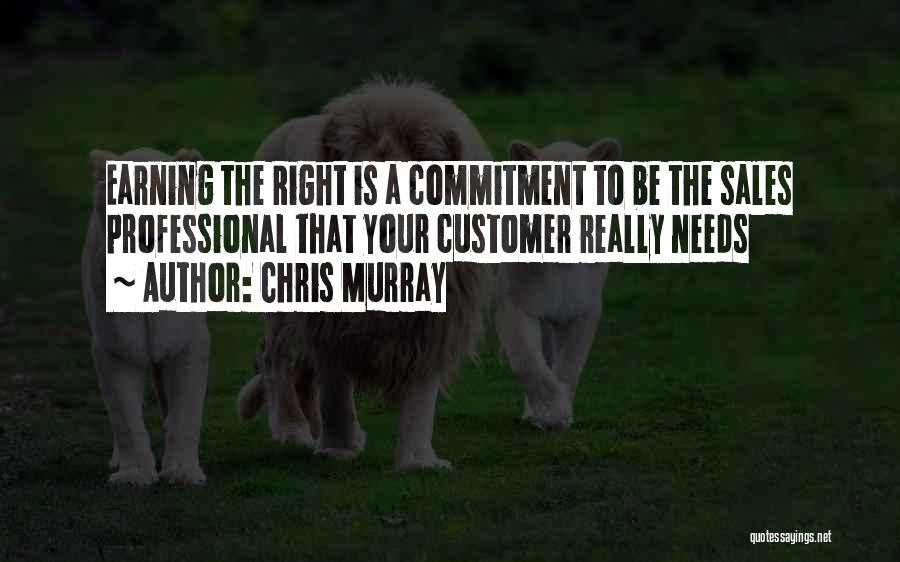 Chris Murray Quotes 846434
