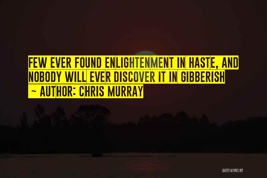 Chris Murray Quotes 979033