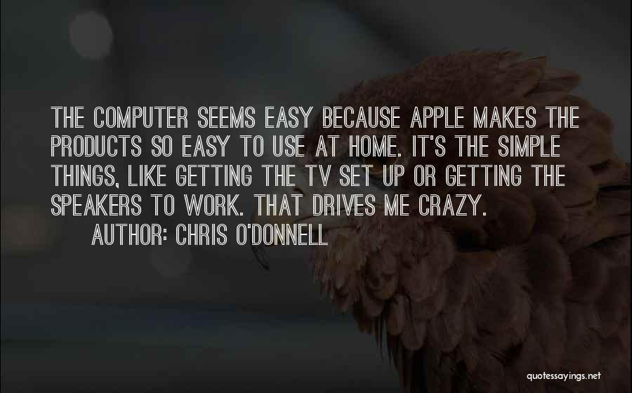 Chris O'Donnell Quotes 149498