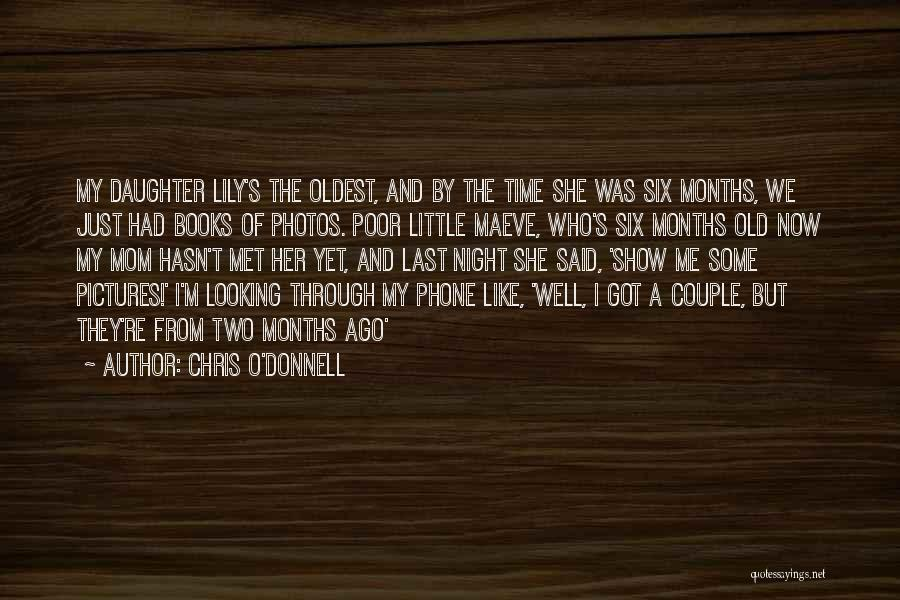 Chris O'Donnell Quotes 1680952