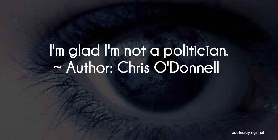 Chris O'Donnell Quotes 1971620