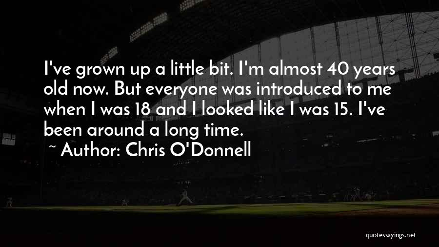 Chris O'Donnell Quotes 442702