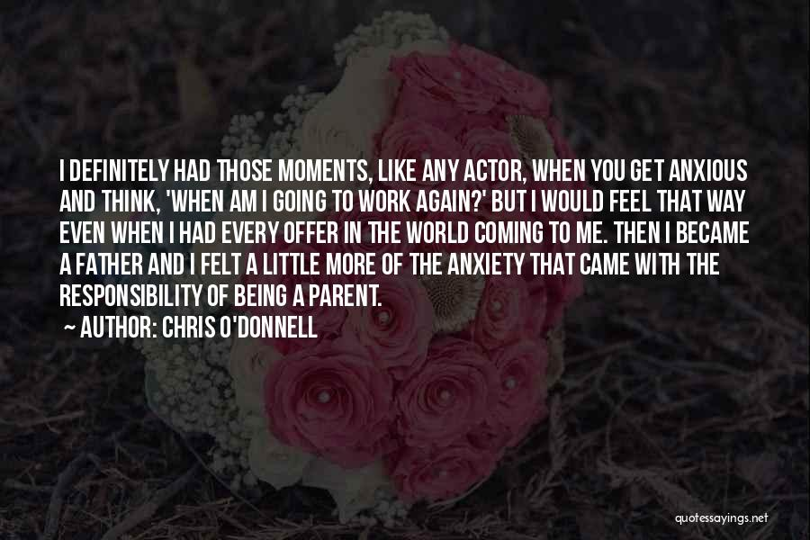 Chris O'Donnell Quotes 834948