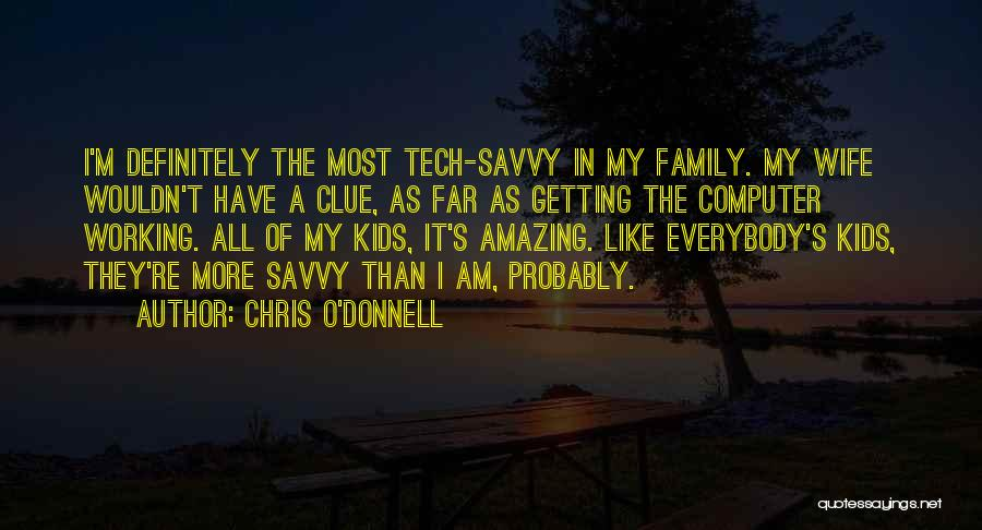 Chris O'Donnell Quotes 885229