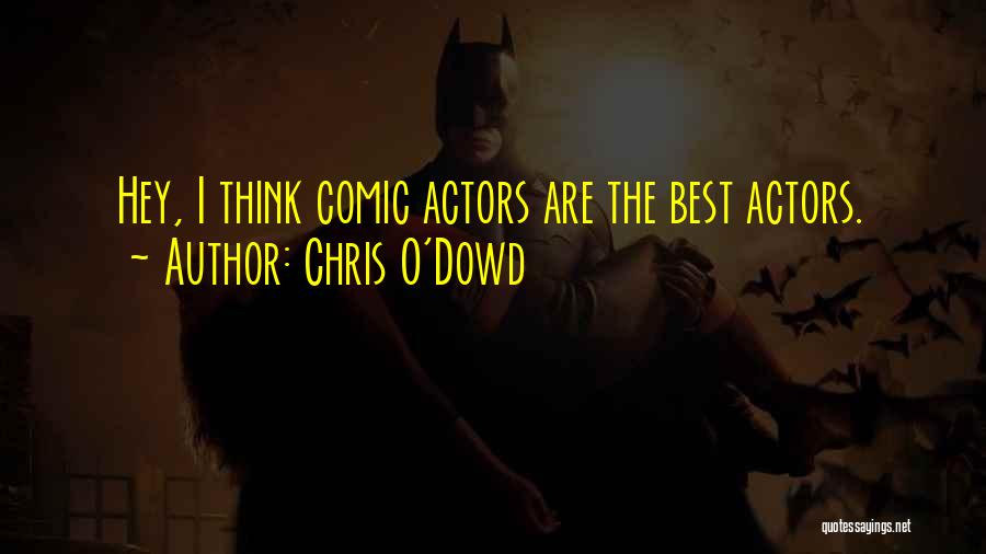Chris O'Dowd Quotes 1223303