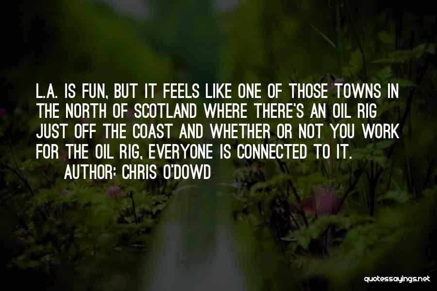 Chris O'Dowd Quotes 1259052