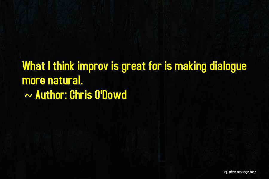 Chris O'Dowd Quotes 1285113