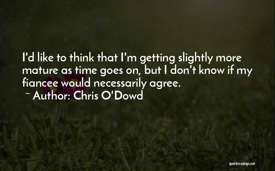 Chris O'Dowd Quotes 1547132
