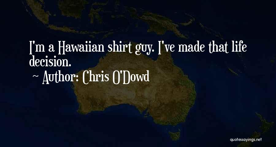 Chris O'Dowd Quotes 1867380