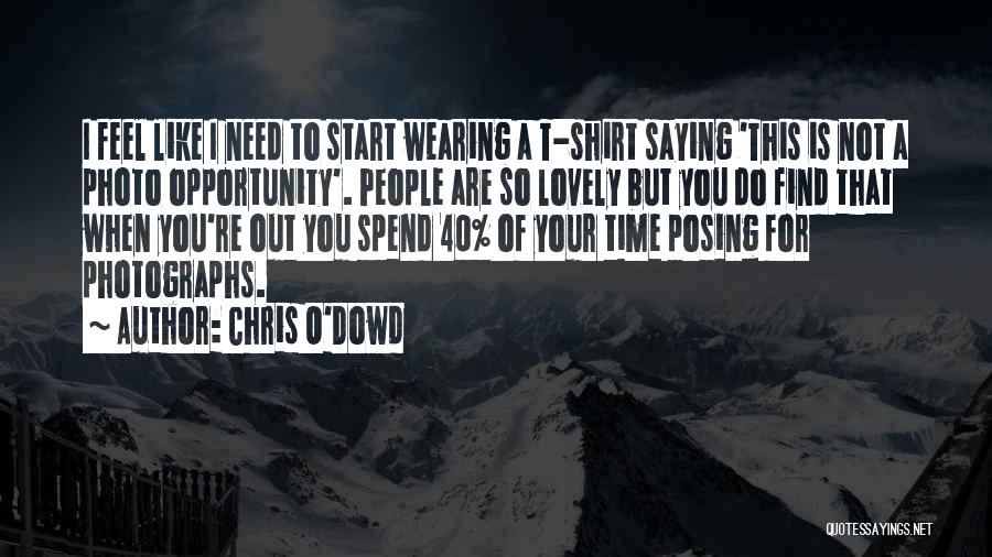Chris O'Dowd Quotes 193028