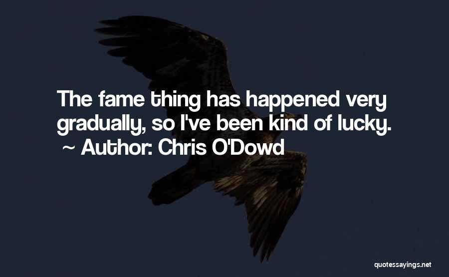 Chris O'Dowd Quotes 2139872