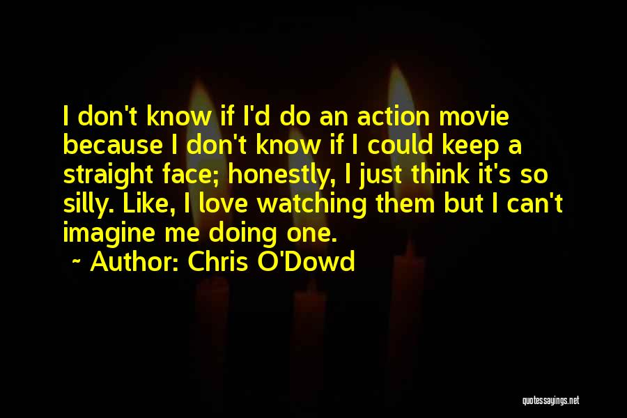 Chris O'Dowd Quotes 2221033