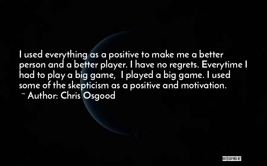 Chris Osgood Quotes 1512389