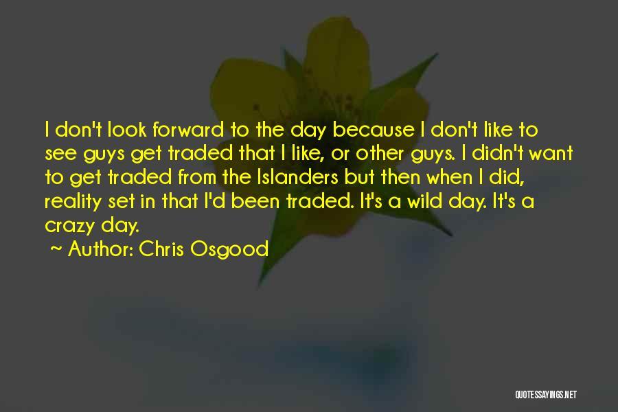 Chris Osgood Quotes 80606