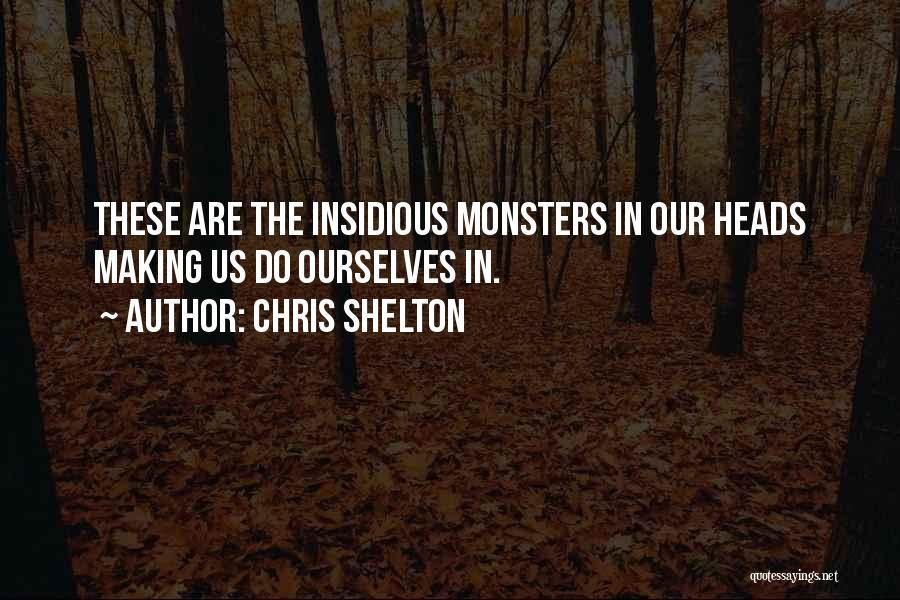 Chris Shelton Quotes 1668744