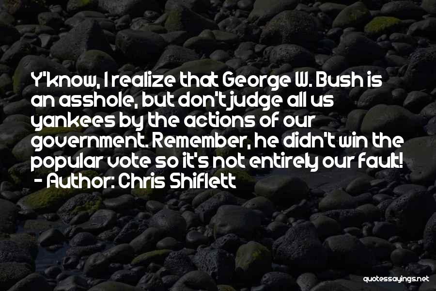 Chris Shiflett Quotes 1580055
