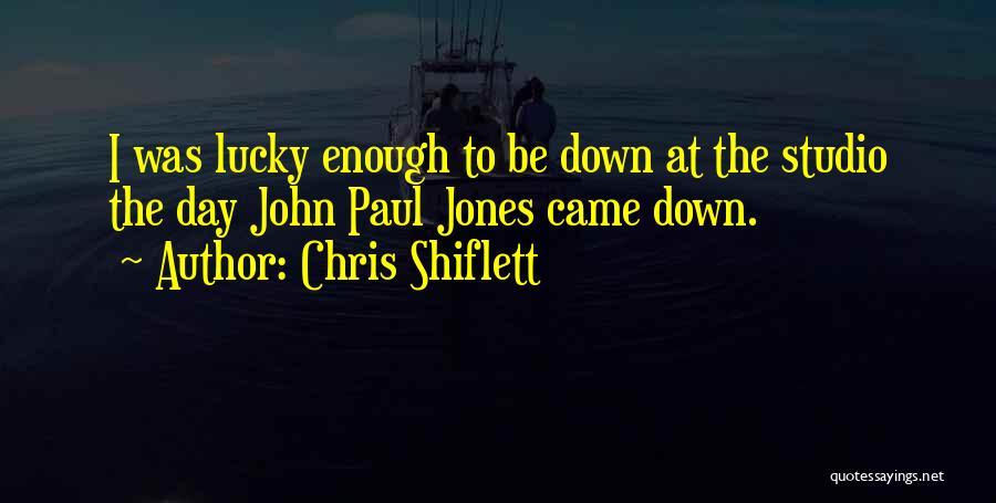 Chris Shiflett Quotes 301556