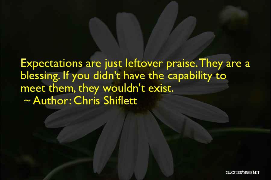 Chris Shiflett Quotes 941606