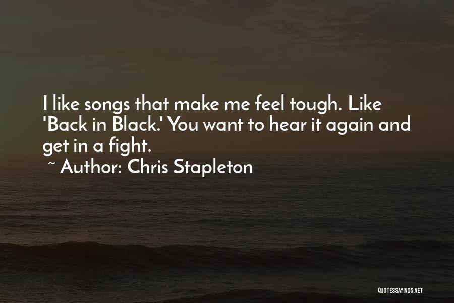 Chris Stapleton Quotes 1061265