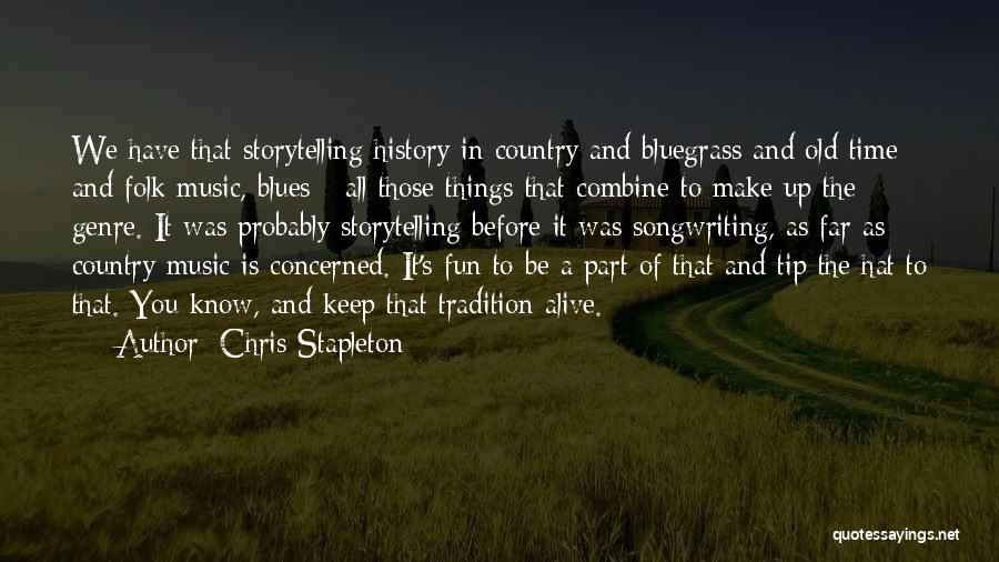 Chris Stapleton Quotes 1062203