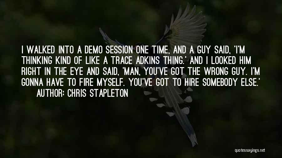Chris Stapleton Quotes 1473615