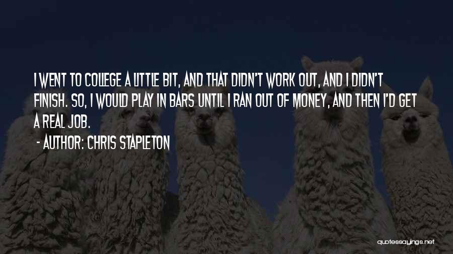 Chris Stapleton Quotes 1901725
