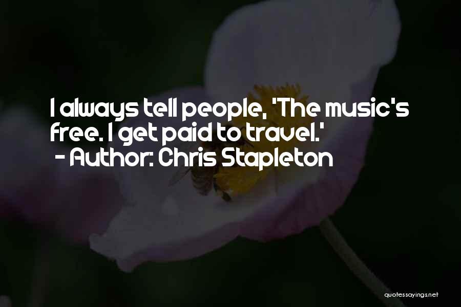 Chris Stapleton Quotes 1975981