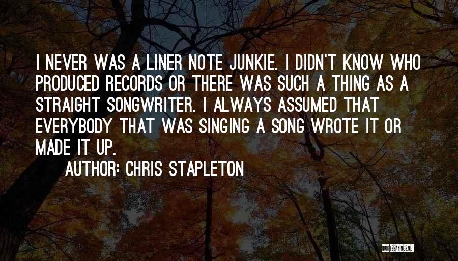 Chris Stapleton Quotes 2104323